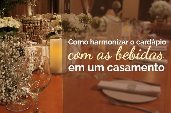Como harmonizar o cardápio com as bebidas em um casamento