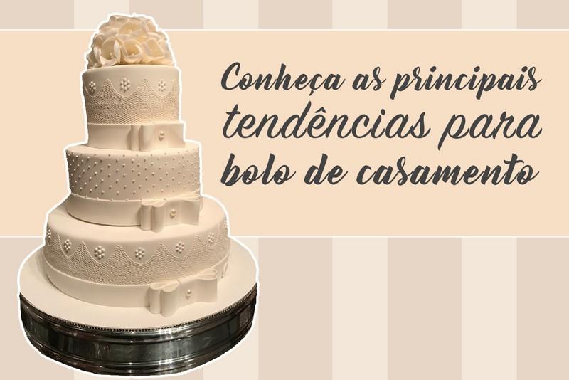 Tendências para bolo de casamento